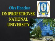 DNIPROPETROVSK NATIONAL UNIVERSITY Oles Honchar The structure of