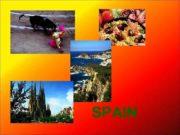 SPAIN SPAIN Spain officially — the Kingdom