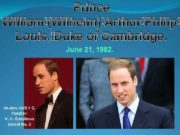 Prince William Wilhelm Arthur Philip Louis Duke of