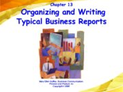 Chapter 13 Organizing and Writing Typical Business Reports