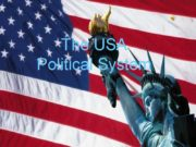 The USA Political System The USA is a