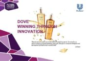 DOVE WINNING THROUGH INNOVATION Brands and innovation are