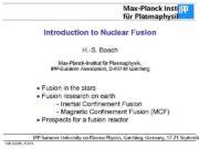 Max-Planck Institut für Plasmaphysik Introduction to Nuclear Fusion
