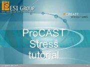 Pro CAST Stress tutorial 1 Pre CAST