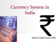 1 Currency System in India Made by Zhguleva