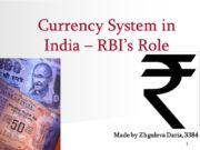 1 Currency System in India – RBI's Role