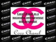 Coco Chanel as a successful entrepreneur and innovator