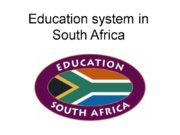 Education system in South Africa South Africa has
