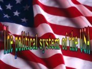 The political system of the USA The political