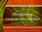 Introduction to Computer Administration Operating System Basics Operating