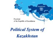 Political System of Kazakhstan President of the Republic