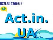 Act. in. UAUA  Act. in. UA –