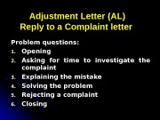 Adjustment Letter (AL) Reply to a Complaint letter