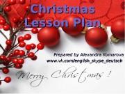 Christmas LessonPlan Prepared by Alexandra Komarova www. vk.