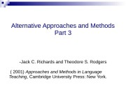 Alternative Approaches and Methods Part 3 — Jack