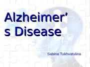 Alzheimer' s Disease Sabina Tukhvatulina  Risk Factors