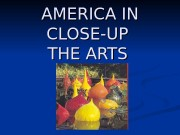 AMERICA   IN IN CLOSE-UP THE ARTS