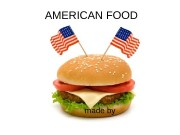 AMERICAN FOOD made by  Cuisine of the