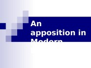 "An apposition in Modern English  "" By"
