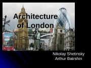Architecture of London Nikolay Shetinsky Arthur Batrshin
