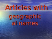 Articles   with geographic al names