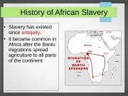 Презентация atlantic slave trade