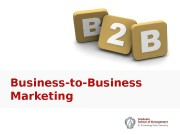 Business-to-Business Marketing  Introduction  2014:  Let