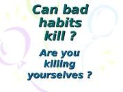 Презентация bad habits