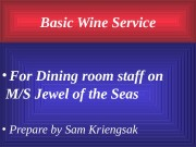 Basic Wine Service  • For Dining room