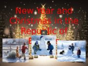 New Year and Christmas in the Republic of