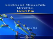 Republic of Belarus Innovations and Reforms in Public
