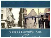 O que é o Espiritismo — Allan Kardec