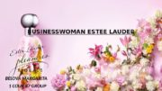 BUSINESSWOMAN ESTEE LAUDER BELOVA MARGARITA 1 COUR 87