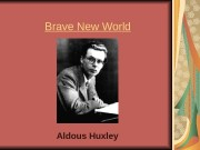 Brave New World Aldous Huxley  Fun Facts