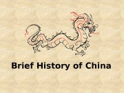 Brief History of China  Early Societies and