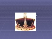 The monarchy  The appearance The position of