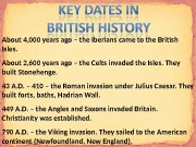 Презентация british key dates