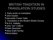 BRITISH TRADITION IN TRANSLATION  STUDIES 1. Early