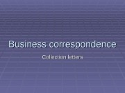 Business correspondence Collection letters  Methods of payment: