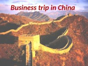 Business trip in China  Country information