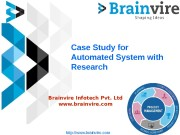 Case Study for Automated System with Research Brainvire