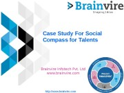 Case Study For Social Compass for Talents Brainvire