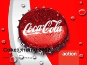 Coke@home 2012 Action Agency for Coca-Cola 2012