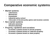 Comparative economic systems  • Market systems –