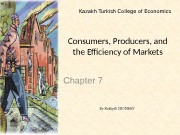Consumers, Producers, and the Efficiency of Markets Chapter