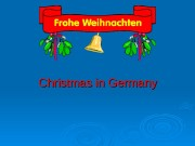 Christmas in Germany  Advent The concept «Christmas»