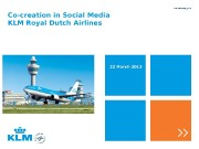 Co-creation in Social Media KLM Royal Dutch Airlines