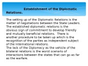 Establishment of the Diplomatic Relations.   The