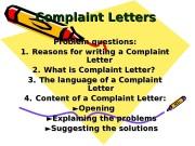 Complaint Letters   Problem questions: 1. 1.