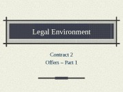 Legal Environment Contract 2 Offers – Part 1